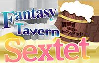 fantasy tavern sextet